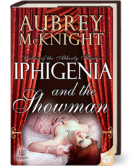 Iphigenia and the Showman