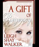 A Gift of Regency