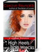 High Heels and Train Wrecks