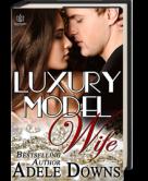 Luxury Model Wife