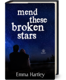 Mend These Broken Stars