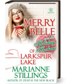Merry Belle and the Holiday Hookers of Larkspur Lane