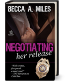 Negotiating Her Release