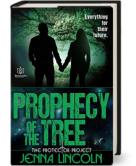 Prophecy of the Tree