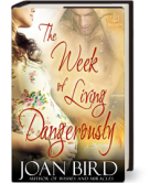 The Week of Living Dangerously