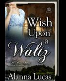 Wish Upon A Waltz