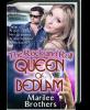 The Rock and Rock Queen of Bedlam