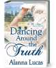 Dancing Around the Truth