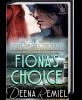 Fiona's Choice