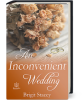 An Inconvenient Wedding