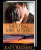 Meeting Miss Mystic