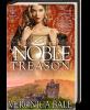 A Noble Treason
