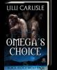 Omega's Choice