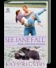 See Jane Fall